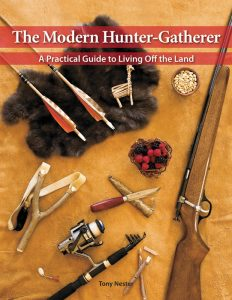 The Modern Hunter-Gatherer: A Practical Guide to Living Off the Land