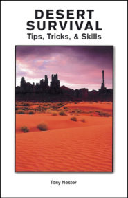 Desert Survival Tips, Tricks, & Skills